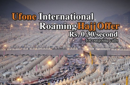 Special Roaming Tariffs Offer for Hajj Pilgrims by Ufone