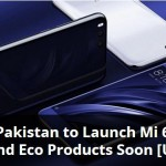 Xiaomi Mi 6, Mi Max 2 and ECO Products