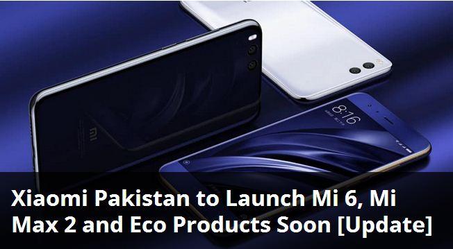 Xiaomi Mi 6, Mi Max 2 and ECO Products