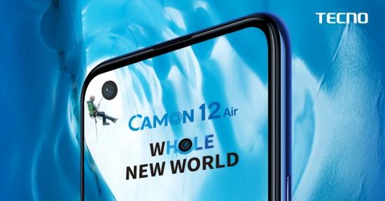 Tecno Camon 12 Air Whole New World